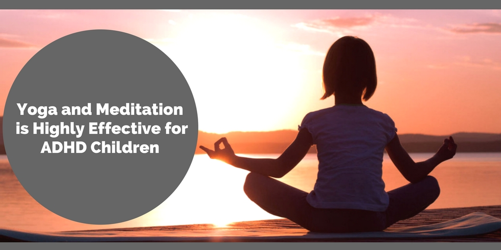 Yoga Helps Children With Adhd >> Yoga And Meditation Is Highly Effective For Adhd Children Apple A