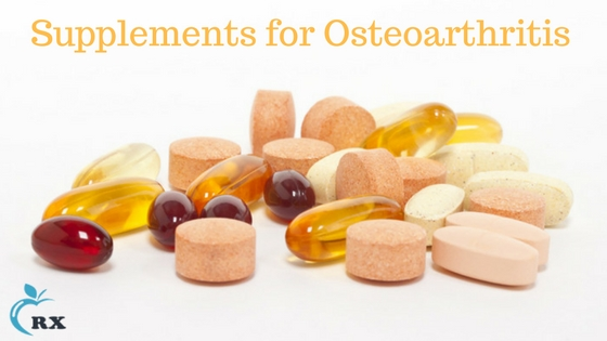 Supplements for Osteoarthritis